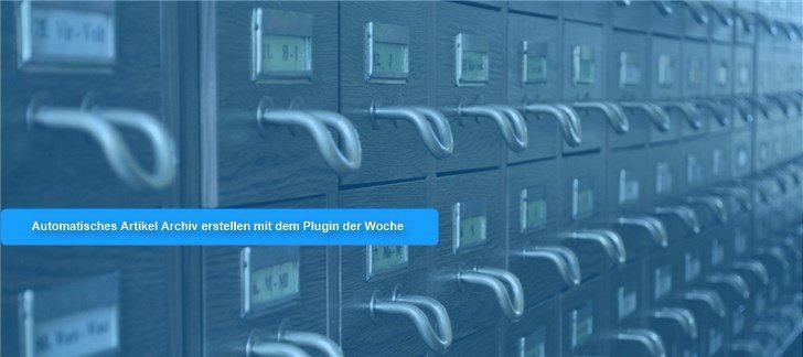 Die Plugins der KW 20: Automatisches Archiv, Erweiterte Suche und Besuchertracking